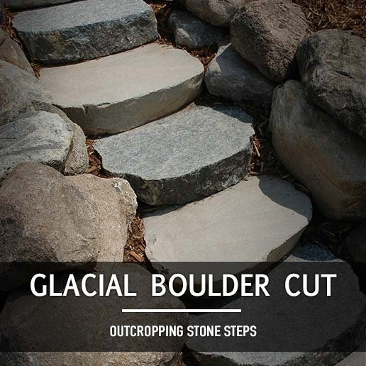 Glacial Boulder Cut Outcropping Steps